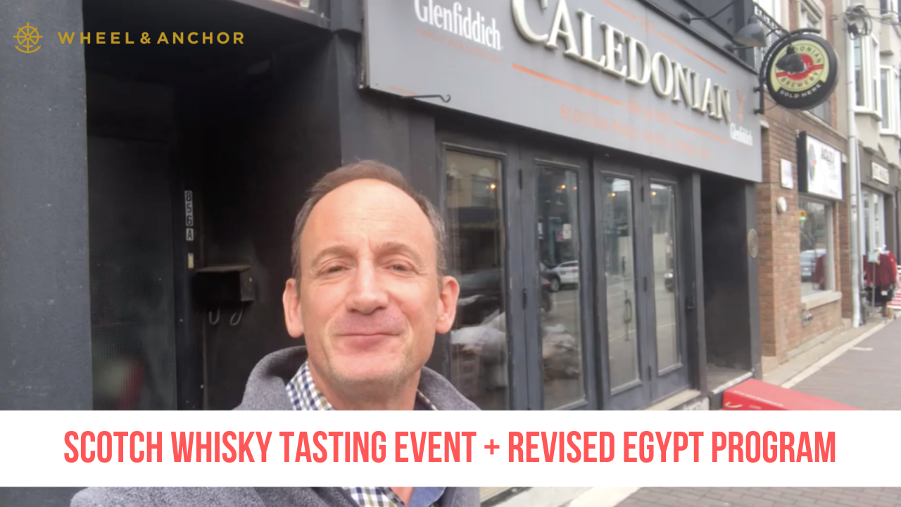 Announcing a Scotch Whisky Tasting Event + Revised Egypt, Israel, & Jordan Program!