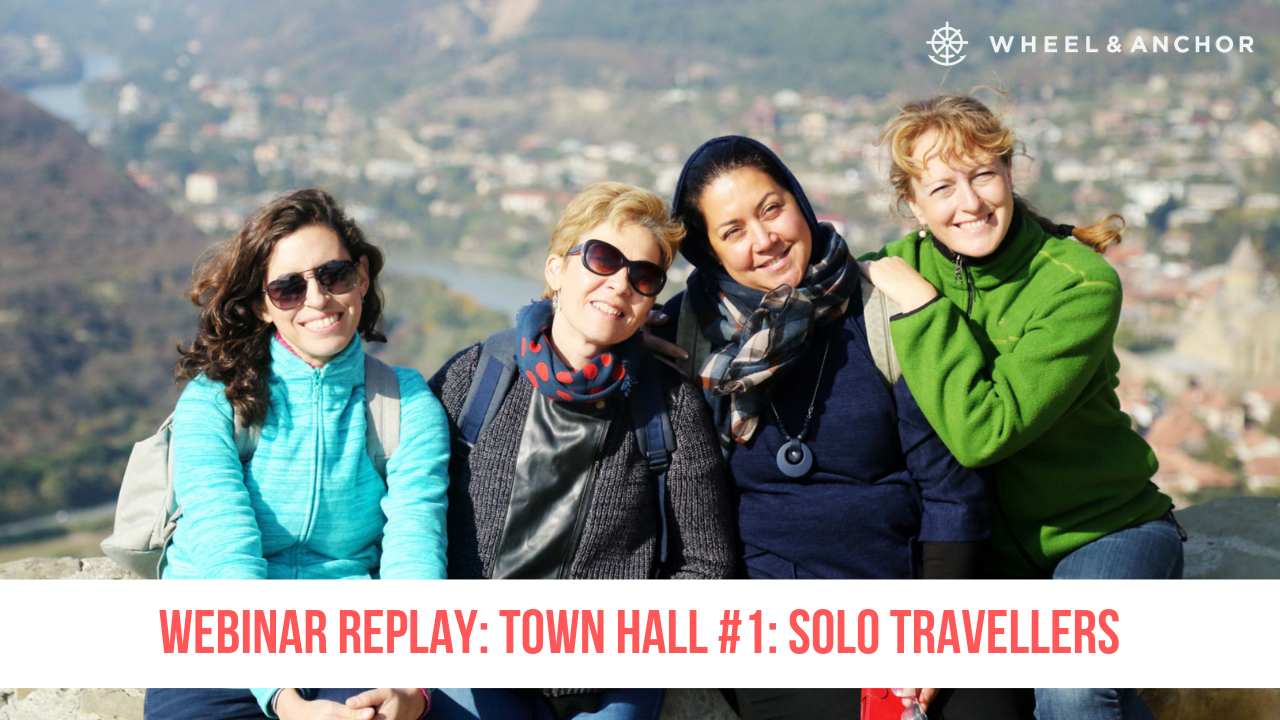 Webinar Replay: Town Hall #1: Solo Travellers