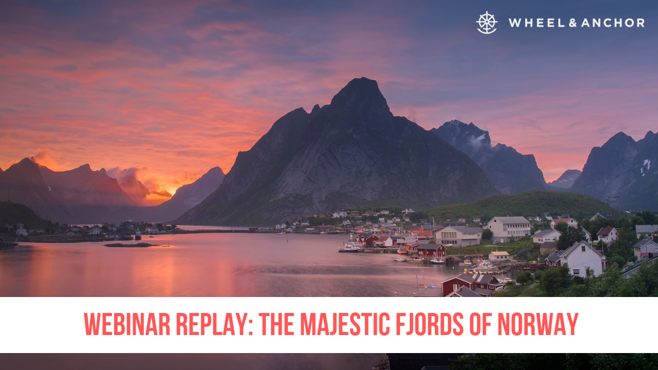 Webinar Replay: The Majestic Fjords of Norway