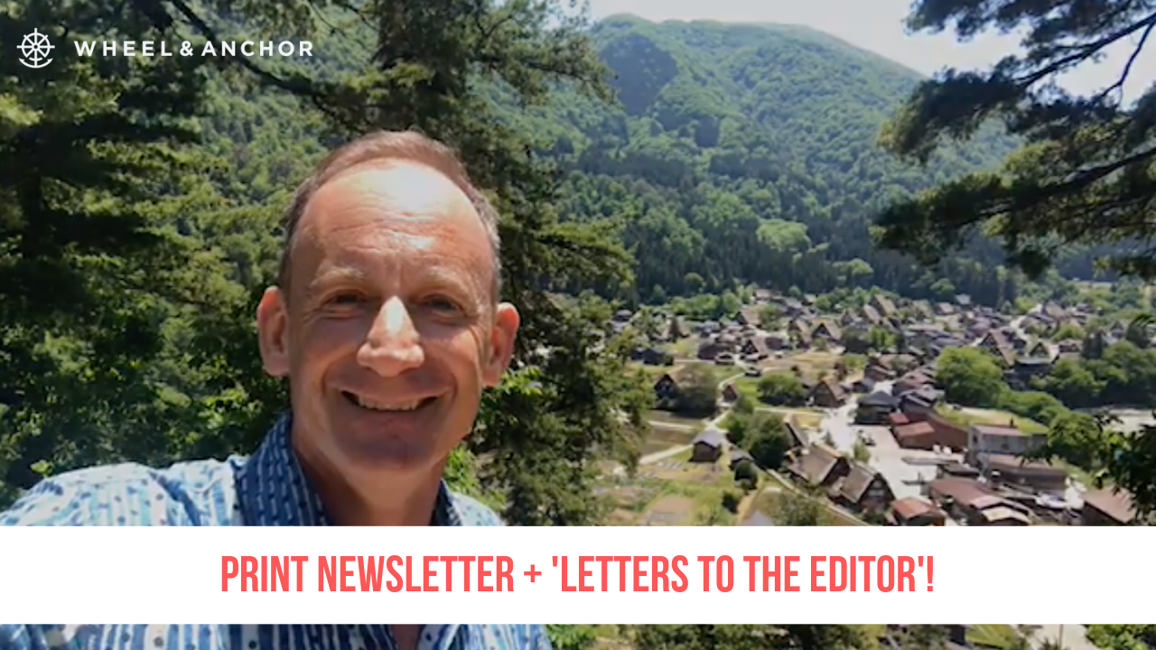 Thoughts about Japan so far + our Print Newsletter & 'Letters to the Editor'!