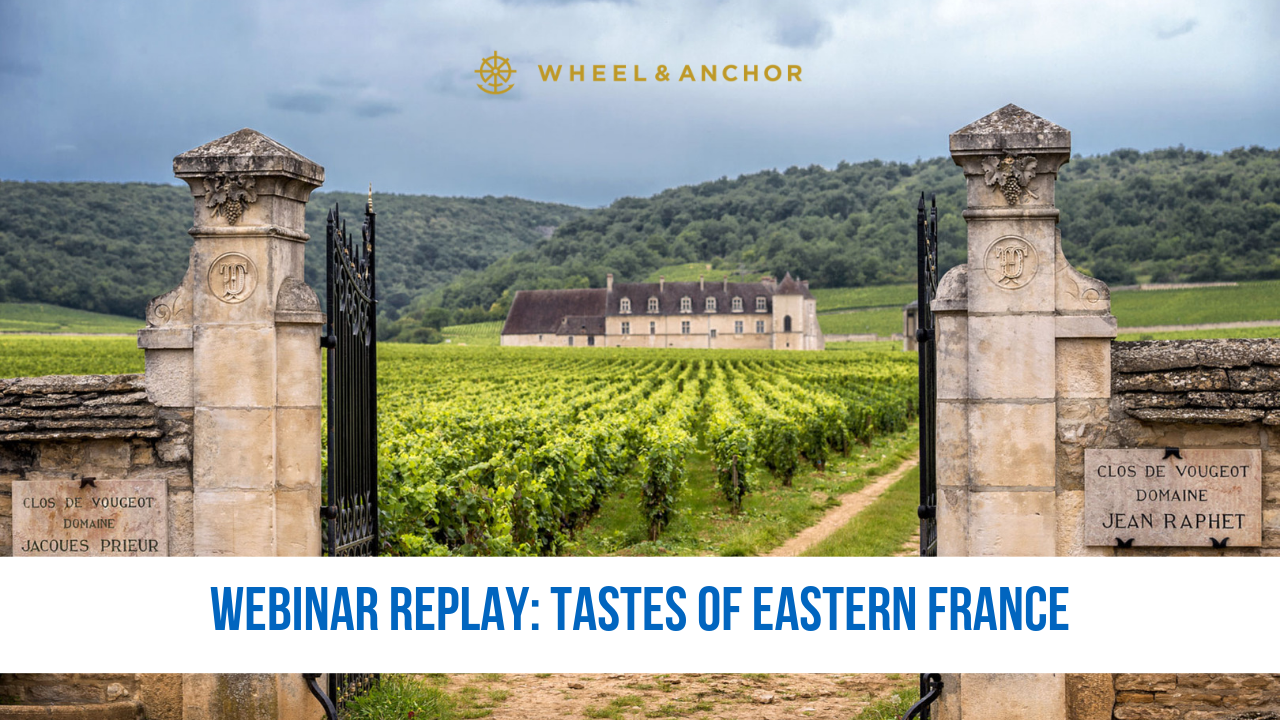Webinar Replay: Tastes of Eastern France