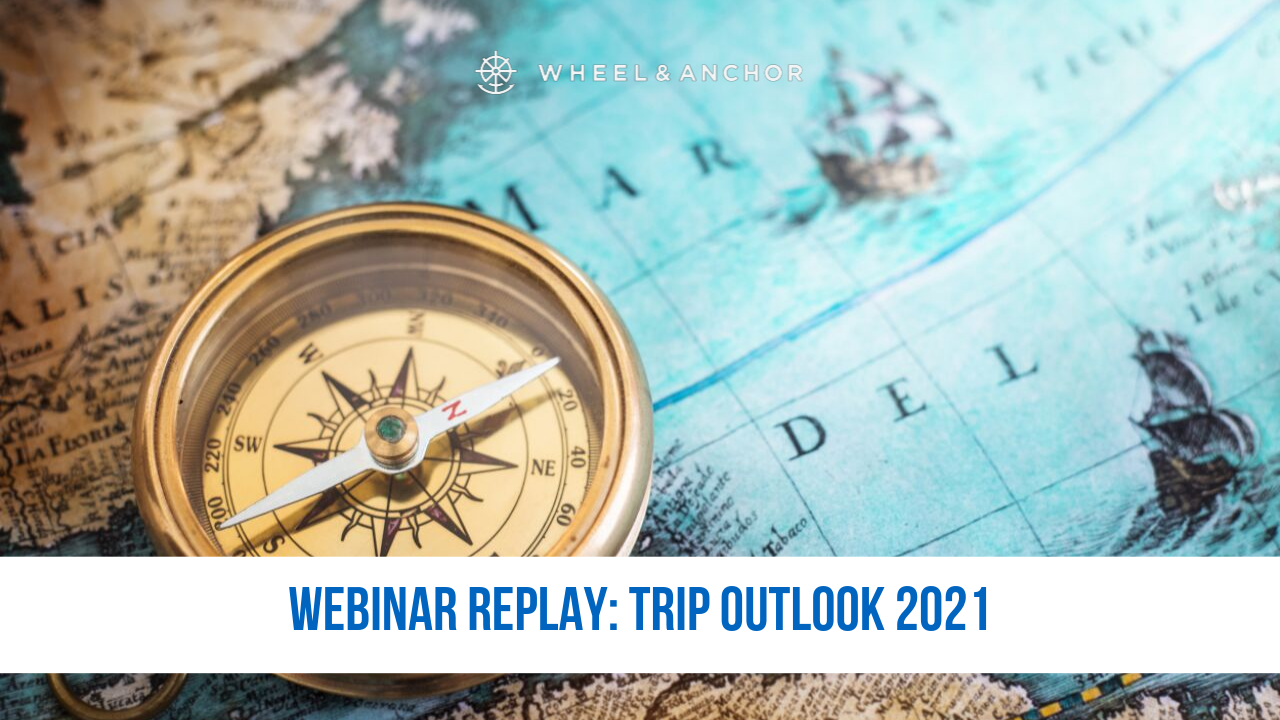 Webinar Replay: Trip Outlook 2021 Part 1