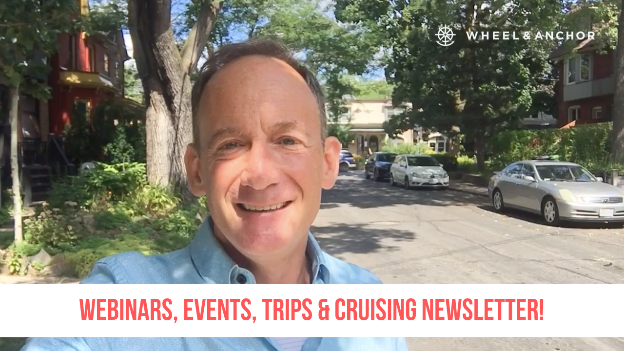 Webinars, Events, Trips & Cruising Newsletter!
