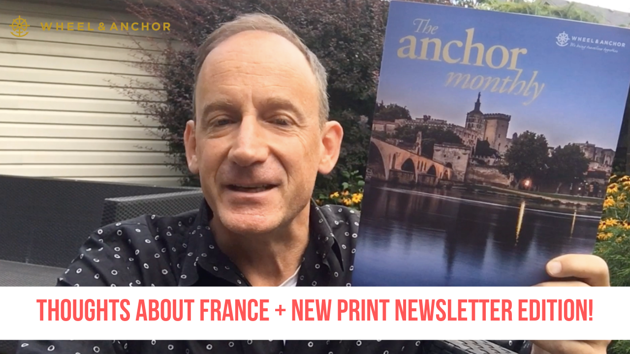 Thoughts about France + New edition of The Anchor Monthly!