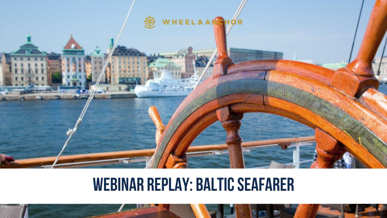 Webinar Replay: Baltic Seafarer