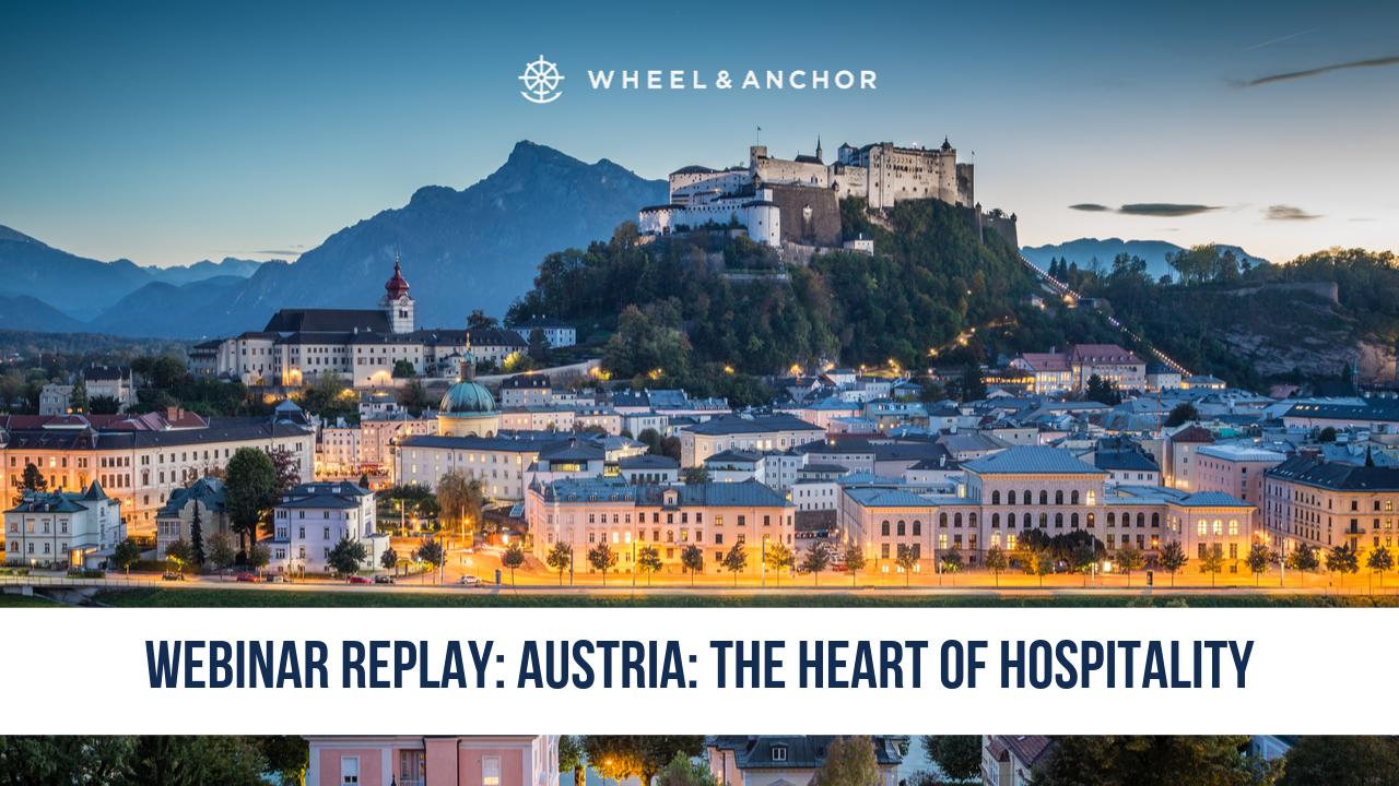 Webinar Replay: Austria: The Heart of Hospitality