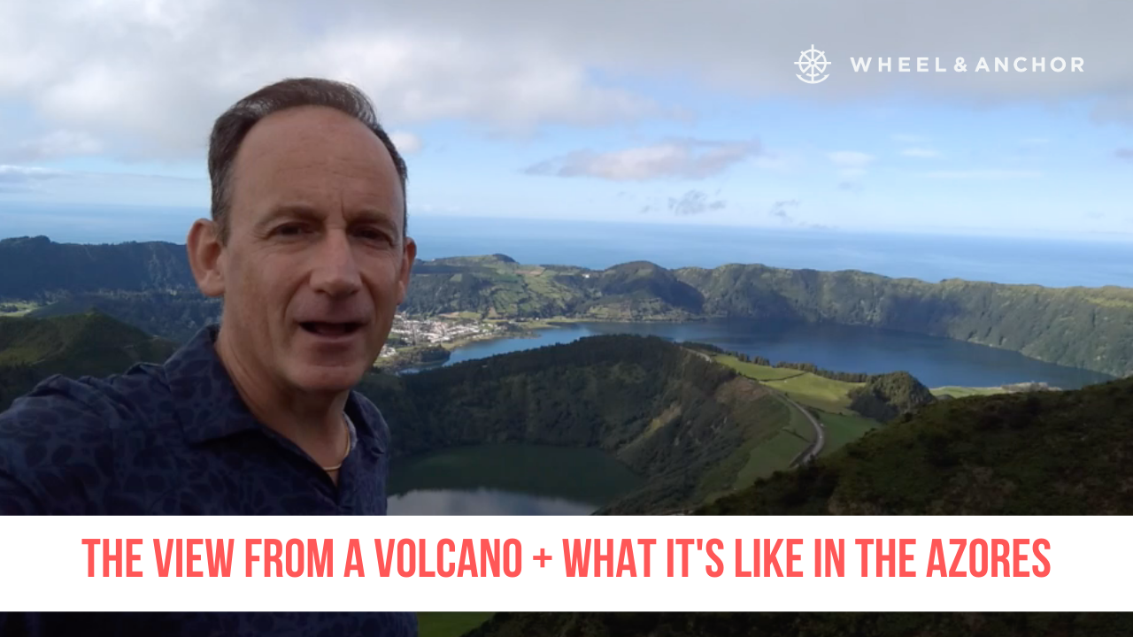 The View from a Volcano + What It's Like in the Azores