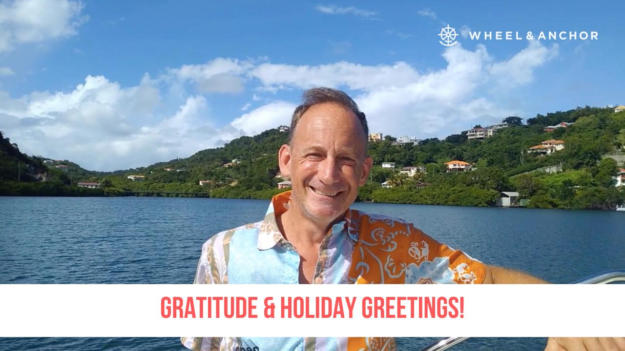 Gratitude, Reflections & Holiday Greetings!