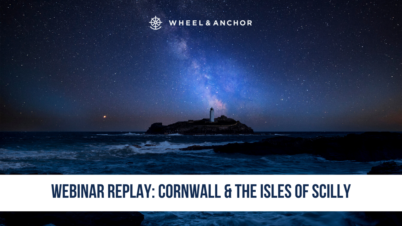 Webinar Replay: Cornwall & the Isles of Scilly