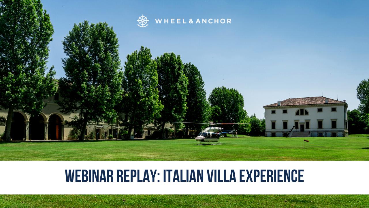Webinar Replay: Italian Villa Experience