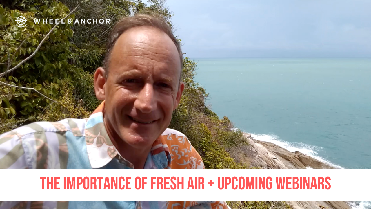 The importance of fresh air + upcoming webinars!