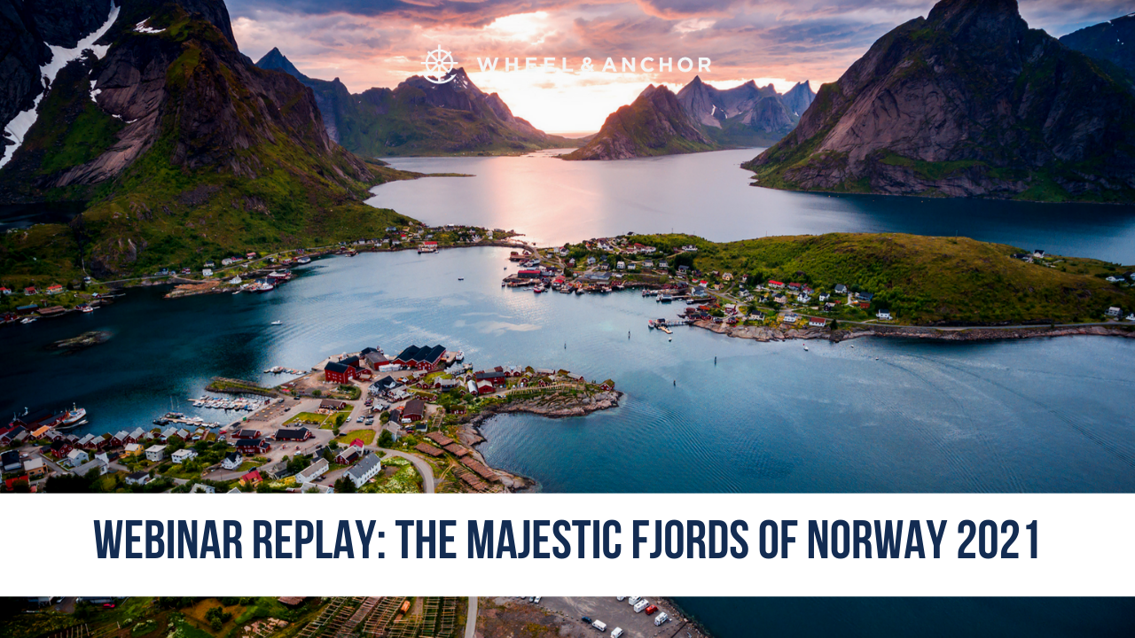 Webinar Replay: The Majestic Fjords of Norway 2021