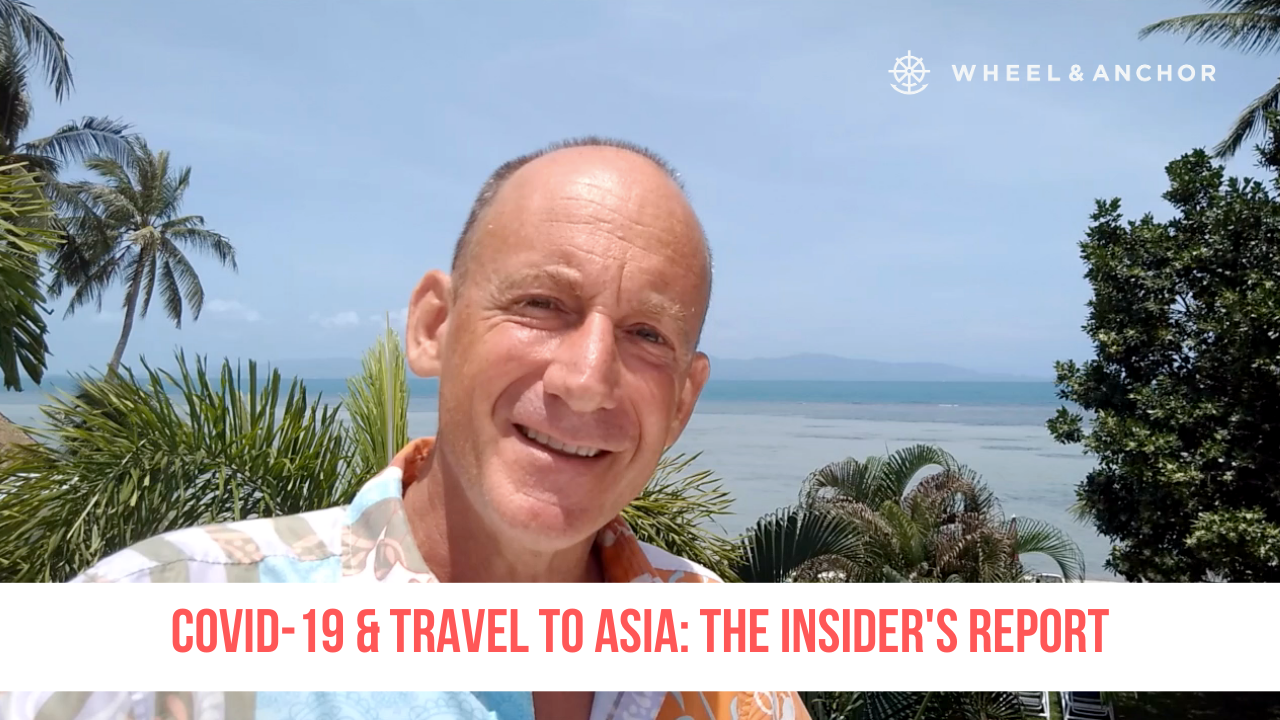 COVID-19 & Travel in Asia: The Insider's Report