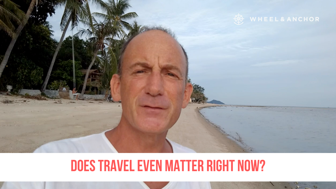 Is travel even important right now?
