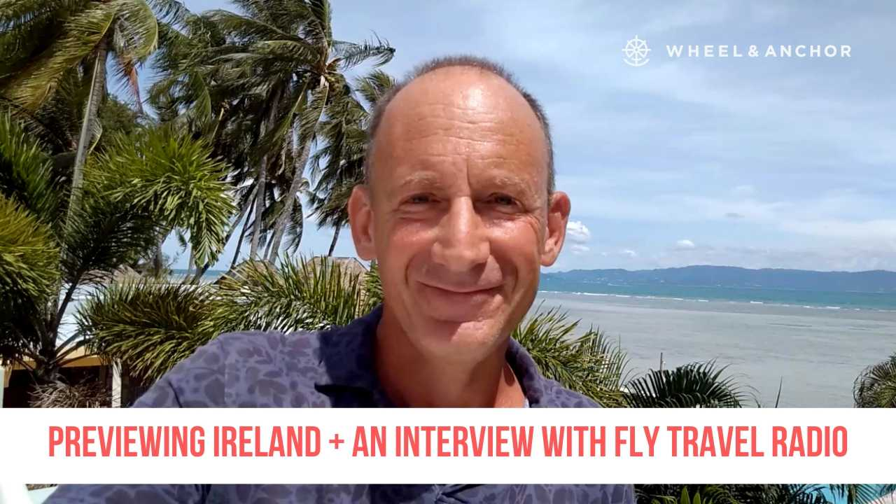 Previewing Ireland + an interview with FLY Travel Radio