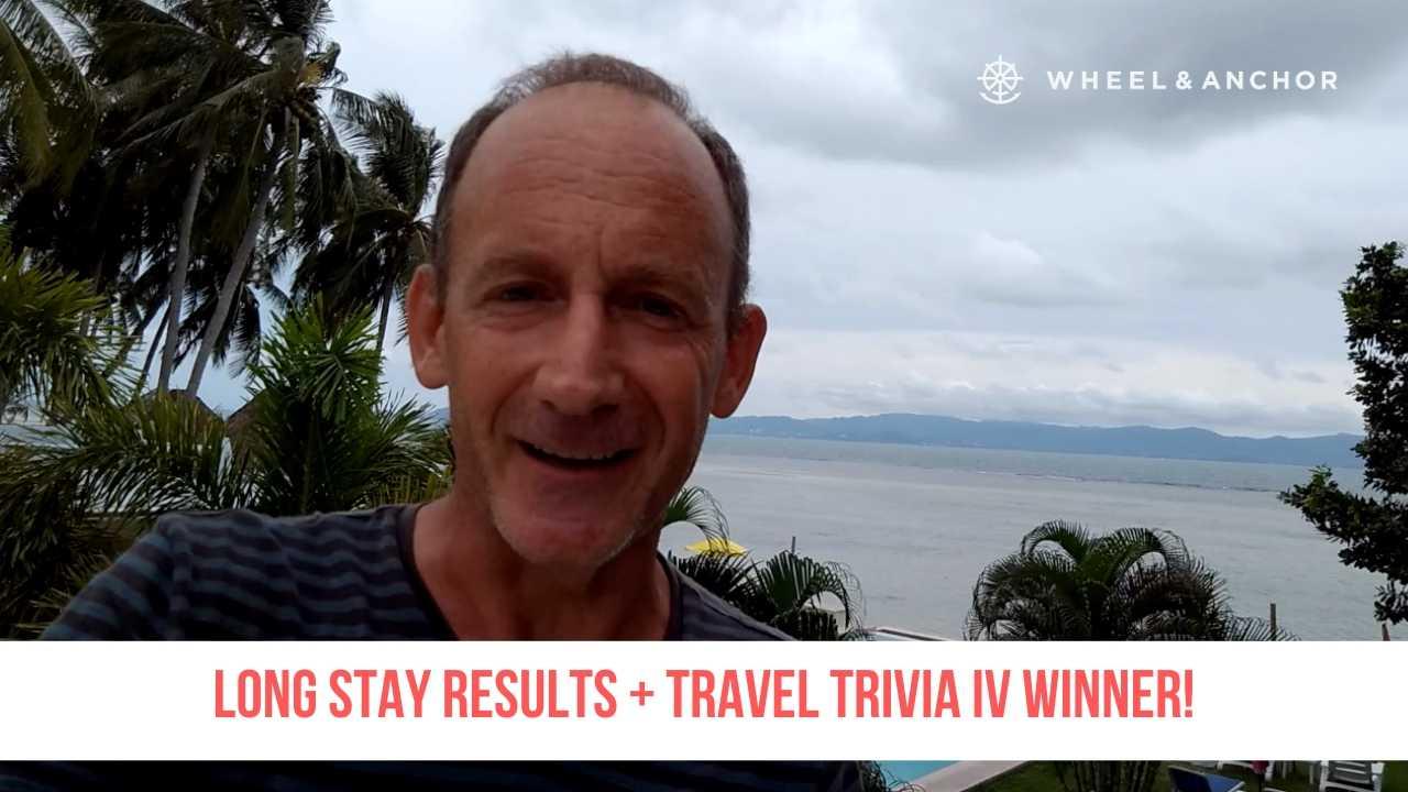 Long stay poll results + Travel Trivia IV Winner!