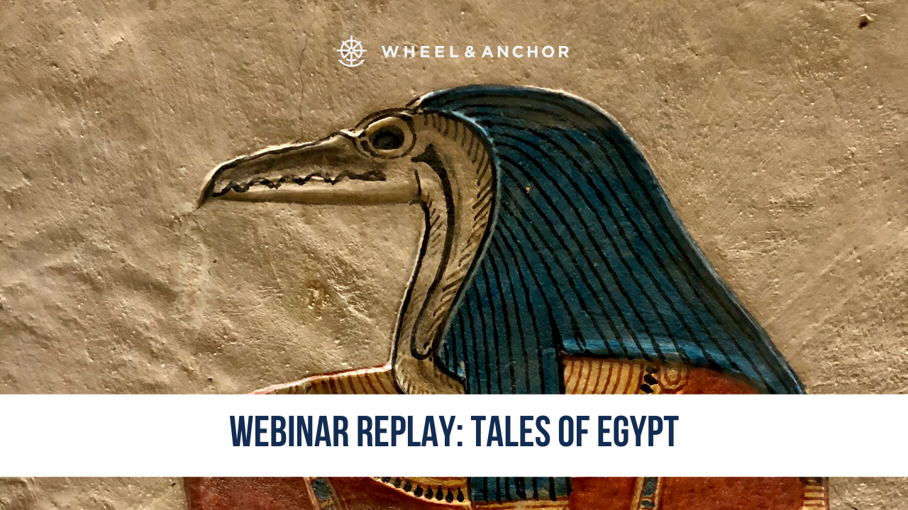 Webinar Replay: Tales of Egypt