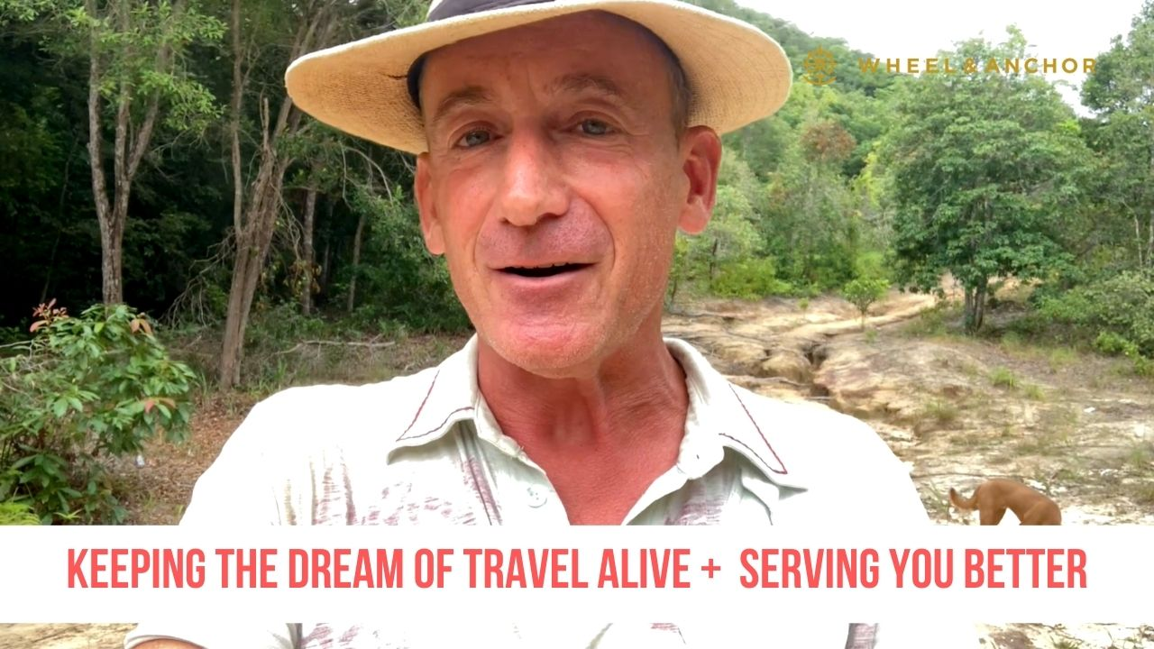 Keeping the Dream of Travel Alive + How We Can Serve You Better
