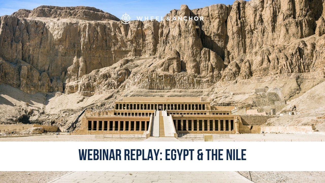 Webinar Replay: Egypt & the Nile