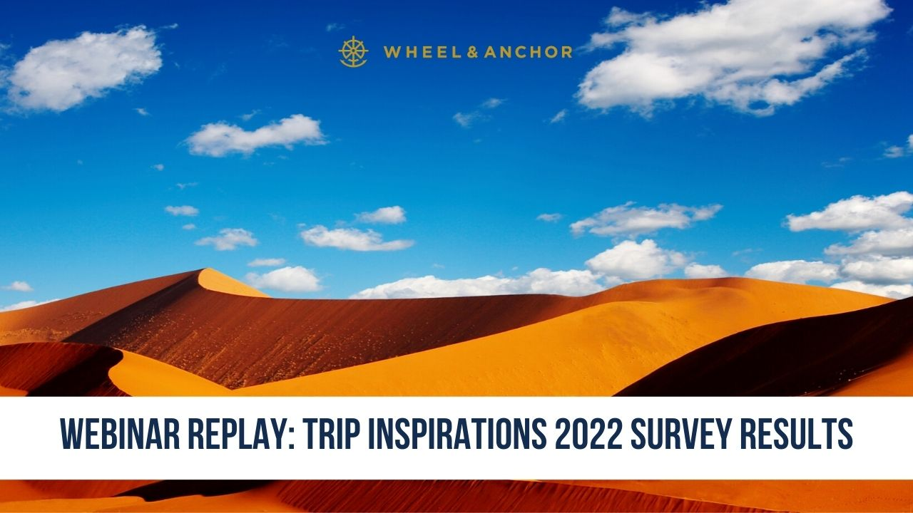 Webinar Replay: Trip Inspirations 2022 Survey Results & Next Steps