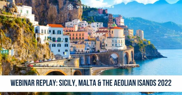 Webinar Replay: Sicily, Malta & the Aeolian Islands 2022