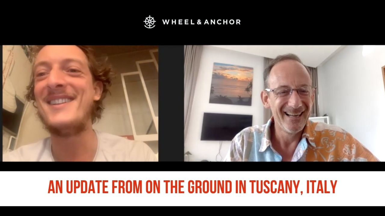 An update from on the ground in Tuscany