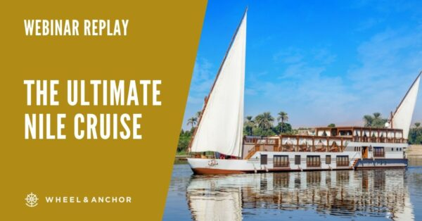 Webinar Replay: The Ultimate Nile Cruise