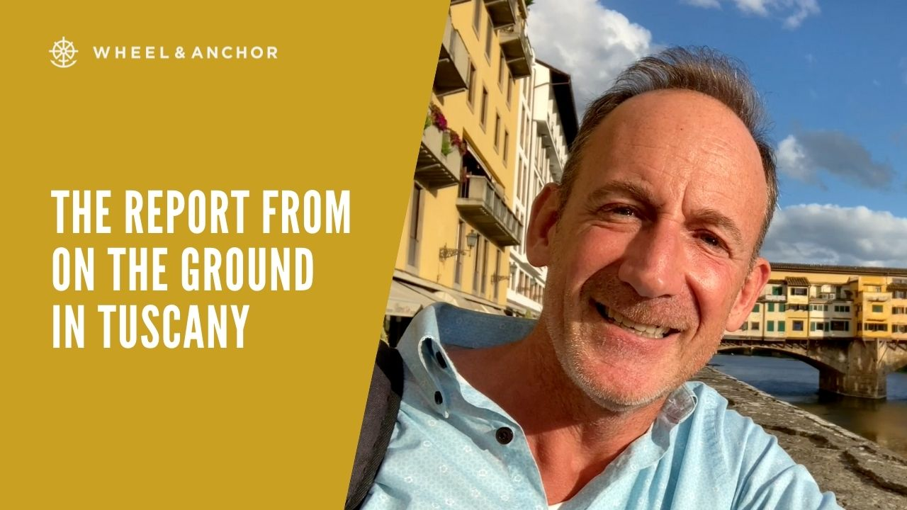 The report from on the ground in Tuscany