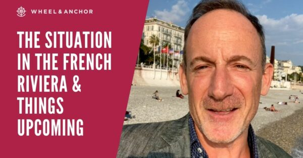 The situation in the French Riviera & things upcoming